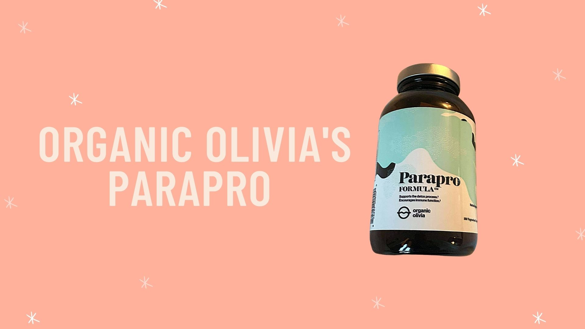 Organic Olivia Parasite Cleanse Review